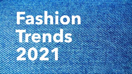 Fashion Trends for 2021